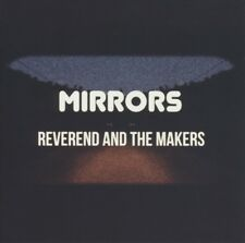 REVEREND AND THE MAKERS - MIRRORS  CD NEU