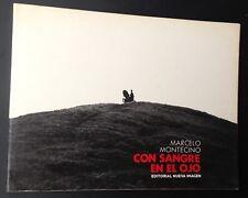 RARE Marcelo MONTECINO : CON SANGRE EN EL OJO 1981 Chile CHILI
