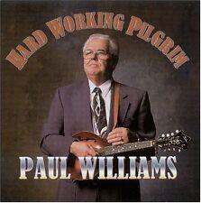 Paul Williams - Hard Working Pilgrim [New CD]