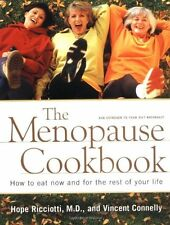 NEW The Menopause Cookbook: How to Eat Now and for the Rest of Your Life