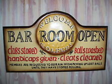 Pub Gamer Bar Sign Golfers Welcome Handicaps Given Cleates Cleaned Balls Washed