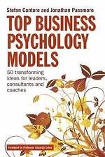 Top Business Psychology Models: 50 Transforming Ideas for Leaders, Consultants a