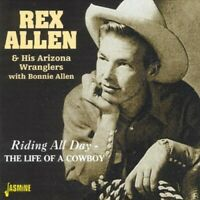 Rex Allen - Riding All Day/The Life Of A Cowboy [New CD]