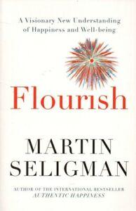 Flourish Visionary New Understanding of Happiness Martin E.P. Seligman Ph.D Book
