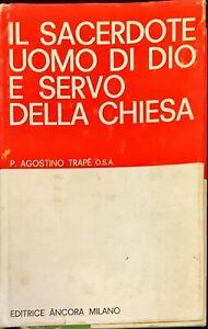 IL SACERDOTE UOMO DI DIO E SERVO DELLA CHIESA - àNCORA 1968