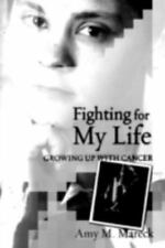 Fighting For My Life: Growing up with Cancer