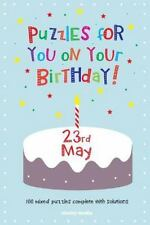 Puzzles for You on Your Birthday - 23rd May by Clarity Media (2014, Paperback)