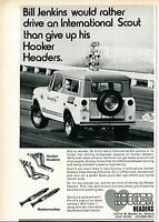 1971 small Print Ad Hooker Headers Bill Jenkins Would Rather Drive An IH Scout
