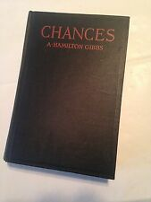 First Edition  CHANCES  A. Hamilton Gibbs 1930 Little Brown Wartime Romance