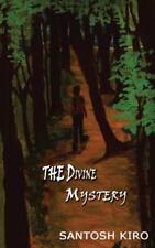 The Divine Mystery by Santosh KIRO (2015, Paperback)