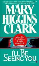 I'll Be Seeing You: A Novel, Clark, Mary Higgins, Good Book