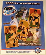 FORT WORTH CATS 2003 BASEBALL PROGRAM MAURY WILLS AUTOGRAPH