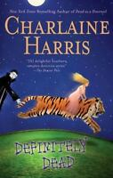 Definitely Dead (Southern Vampire Mysteries, Book 6) by Charlaine Harris