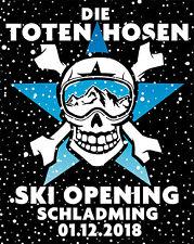 2 x Tickets DIE TOTEN HOSEN - 01.12.18 Schladming Ski Opening - Innenraum