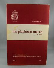 THE PLATINUM METALS Mineral Report 3 (1960/61) - SCARCE! - by C.C. Allen (VG)