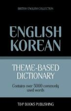Theme-Based Dictionary British English-Korean - 5000 Words (Paperback or Softbac