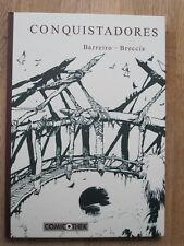 Conquistadores de Barreiro-Breccia: Hardcover salida total comicothek