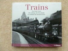 RAILWAY BOOK TRAINS THE EARLY YEARS H F ULLMANN PUBLISHING GMBH