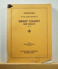 Inventory of the County Archives of Grant County New Mexico 1941 Genealogy
