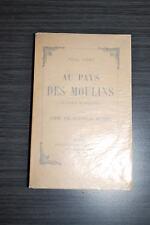 Au Pays des Moulins, le voyage en Hollande - Paul Fort