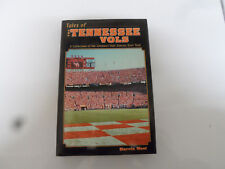 Tales of the  TENNESSEE VOLS VOLUNTEERS - book - by Marvin West