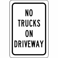 """No Trucks On Driveway Aluminum Metal Sign 8"""" x 12"""" Will Not Rust"""