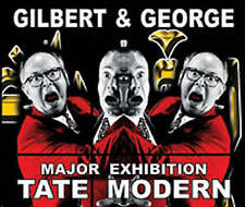 Gilbert & George: Major Exhibition: Tate Modern, Ben Borthwick,Marco Livingston,