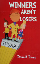 Highest Quality 2nd Edition 1 Winners Aren't Losers Donald Trump Children's Book
