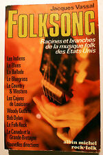 FOLKSONG/AUX USA/J.VASSAL/A.MICHEL/1977/DYLAN/CAJUN/INDIENS/BLUEGRASS/COUNTRY..