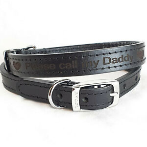 Personalised Custom Leather Dog Collar puppy Designer style Pet Id Call my Daddy