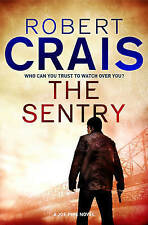 The Sentry: A Joe Pike Novel by Robert Crais (Hardback, 2011)