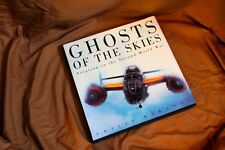 WWII Aviation Book: GHOSTS OF THE SKIIES by Philip Makanna photo illustrations
