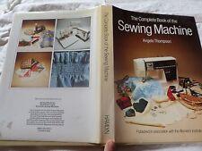 The Complete Book of the Machine à coudre Angela Thompson cartonnée 1980