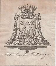 EX-LIBRIS ANTOINE BERRYER (1790-1868) AVOCAT, de l'Académie française.