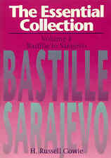 The Essential Collection: v. 1: Bastille to Sarajevo HSC