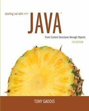 Starting Out with Java : From Control Structures Through Objects by Tony...