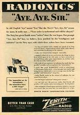"1943 Zenith Radionics Radio Army Navy ""Aye, Aye, Sir"" WWII Print Ad"