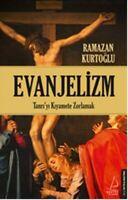 Evanjelizm Ramazan Kurtoglu (Yeni Türkce Kitap)