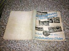 libro I NERAZZURRI E I LORO CINQUE SCUDETTI(AMBROSIANA INTER)1940 LA STAMPA RARO