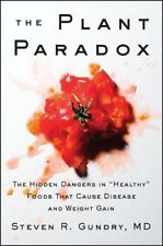 """The Plant Paradox: The Hidden Dangers in """"Healthy"""""""