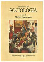 INTRODUZIONE ALLA SOCIOLOGIA, ZANICHELLI, a cura di MICHAEL HARALAMBOS