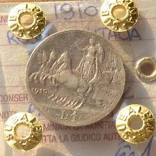 REGNO D' ITALIA QUADRIGA 1 LIRA 1910 PATINATA sigillata BB/SPL SUBALPINA