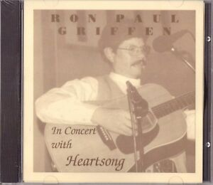RON GRIFFEN (aka Ron Paul Griffen) In Concert with Heartsong CD Xian Folk SEALED