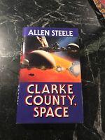Clarke County Space Allen Steele 1st Ed Book Rare Signed SF HC DJ Sci Fi 1991
