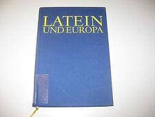 Latein und Europa von Manfred Fuhrmann