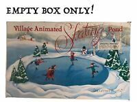 Department 56 Village Animated Skating Pond EMPTY BOX ONLY