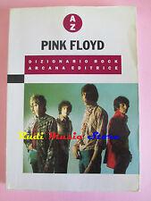 BOOK LIBRO PINK FLOYD Dizionario rock ARCANA AZ 1990 LUCA FERRARI lp dvd live*