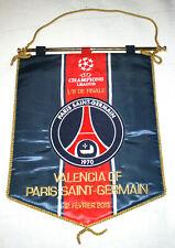 FANION BANDERIN BRODE VALENCIA V PARIS SG 1/8° FINAL CHAMPIONS LEAGUE 2013