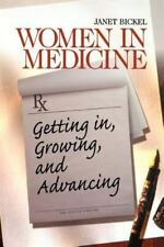 Surviving Medical School: Women in Medicine : Getting in, Growing, and...