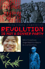 Revolution Is Not a Dinner Party, Compestine, Ying Chang, Used; Good Book
